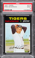 Baseball Cards:Singles (1970-Now), 1971 Topps Fred Scherman #316 PSA Mint 9....