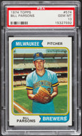 Baseball Cards:Singles (1970-Now), 1974 Topps Bill Parsons #574 PSA Gem Mint 10....