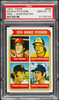 Baseball Cards:Singles (1970-Now), 1974 Topps Rookie Pitchers Washington #599 PSA Gem Mint 10....