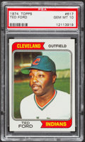 Baseball Cards:Singles (1970-Now), 1974 Topps Ted Ford #617 PSA Gem Mint 10....