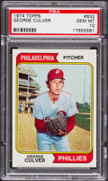 Baseball Cards:Singles (1970-Now), 1974 Topps George Culver #632 PSA Gem Mint 10 - Pop One. ...