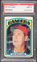 Baseball Cards:Singles (1970-Now), 1972 Topps Ted Williams #510 PSA Mint 9....
