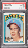 Baseball Cards:Singles (1970-Now), 1972 Topps Alan Foster #521 PSA Gem Mint 10....