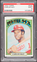 Baseball Cards:Singles (1970-Now), 1972 Topps Carlos May #525 PSA Mint 9....