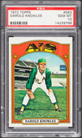 Baseball Cards:Singles (1970-Now), 1972 Topps Darold Knowles #583 PSA Gem Mint 10 - Pop Two. ...