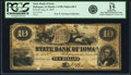 Obsoletes By State:Iowa, Dubuque, IA - State Bank of Iowa $10 Aug. 8, 1857 IA-1 G98, Oakes60-5. PCGS Fine 15 Apparent.. ...