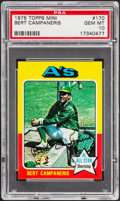 Baseball Cards:Singles (1970-Now), 1975 Topps Mini Bert Campaneris #170 PSA Gem Mint 10 - Pop Two....