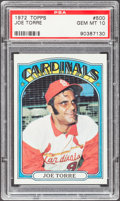 Baseball Cards:Singles (1970-Now), 1972 Topps Joe Torre #500 PSA Gem Mint 10....