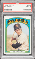 Baseball Cards:Singles (1970-Now), 1972 Topps Ed Spiezio #504 PSA Mint 9....