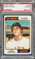 Baseball Cards:Singles (1970-Now), 1974 Topps Mike Phillips #533 PSA Gem Mint 10 - Pop Two....
