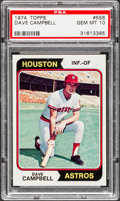 Baseball Cards:Singles (1970-Now), 1974 Topps Dave Campbell #556 PSA Gem Mint 10 - Pop One. ...