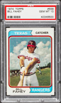 Baseball Cards:Singles (1970-Now), 1974 Topps Bill Fahey #558 PSA Gem Mint 10 - Pop One. ...
