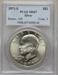 Eisenhower Dollars: , 1971-S $1 Silver MS67 PCGS. PCGS Population (504/3). NGC Census: (103/1). Mintage: 2,600,000. Numismedia Wsl. Price for pro...