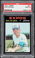 Baseball Cards:Singles (1970-Now), 1971 Topps Dan McGinn #21 PSA Mint 9....