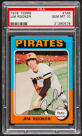 Baseball Cards:Singles (1970-Now), 1975 Topps Jim Rooker #148 PSA Gem Mint 10....