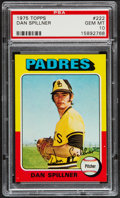 Baseball Cards:Singles (1970-Now), 1975 Topps Dan Spillner #222 PSA Gem Mint 10 - Pop Three....