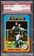 Baseball Cards:Singles (1970-Now), 1975 Topps Barry Foote #229 PSA Gem Mint 10 - Pop Four....