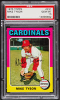 Baseball Cards:Singles (1970-Now), 1975 Topps Mike Tyson #231 PSA Gem Mint 10 - Pop Three....
