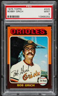 Baseball Cards:Singles (1970-Now), 1975 Topps Bobby Grich #225 PSA Mint 9....