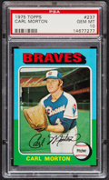 Baseball Cards:Singles (1970-Now), 1975 Topps Carl Morton #237 PSA Gem Mint 10....