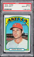 Baseball Cards:Singles (1970-Now), 1972 Topps Jack Hiatt #633 PSA Gem Mint 10....
