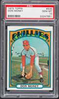 Baseball Cards:Singles (1970-Now), 1972 Topps Don Money #635 PSA Gem Mint 10 - Pop Three....