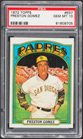 Baseball Cards:Singles (1970-Now), 1972 Topps Preston Gomez #637 PSA Gem Mint 10....
