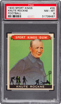 Football Cards:Singles (Pre-1950), 1933 Sport Kings Knute Rockne #35 PSA NM-MT 8....