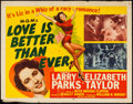 "Movie Posters:Romance, Love is Better Than Ever (MGM, 1952). Half Sheet (22"" X 28"") Style A. Romance.. ..."