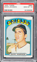 Baseball Cards:Singles (1970-Now), 1972 Topps Dave Johnson #680 PSA Gem Mint 10....