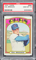 Baseball Cards:Singles (1970-Now), 1972 Topps Hal Breeden #684 PSA Gem Mint 10....