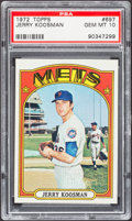 Baseball Cards:Singles (1970-Now), 1972 Topps Jerry Koosman #697 PSA Gem Mint 10....