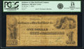 Obsoletes By State:Maryland, Baltimore, MD - Baltimore & Ohio Rail Road Company $1 Jan. 1, 1840 Shank 5.10.6. PCGS Fine 15 Apparent.. ...