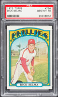 Baseball Cards:Singles (1970-Now), 1972 Topps Dick Selma #726 PSA Gem Mint 10....