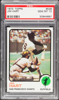 Baseball Cards:Singles (1970-Now), 1973 Topps Jim Hart #538 PSA Gem Mint 10 - Pop Four....