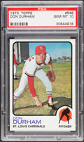 Baseball Cards:Singles (1970-Now), 1973 Topps Don Durham #548 PSA Gem Mint 10 - Pop Four....