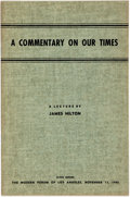 Books:Pamphlets & Tracts, James Hilton. SIGNED. A Commentary on Our Times. ALecture by James Hilton Given Before the Modern Forum of LosAn...