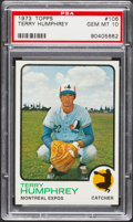 Baseball Cards:Singles (1970-Now), 1973 Topps Terry Humphrey #106 PSA Gem Mint 10....