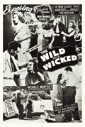 "Movie Posters:Exploitation, Wild and Wicked and Other Lot (Sonney Amusement Enterprises, 1956).One Sheet (28"" X 42"") and Poster (41"" X 55.5""). Alternat... (Total:2 Items)"