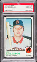 Baseball Cards:Singles (1970-Now), 1973 Topps Joe Coleman #120 PSA Gem Mint 10....
