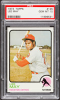 Baseball Cards:Singles (1970-Now), 1973 Topps Lee May #135 PSA Gem Mint 10 - Pop Three....