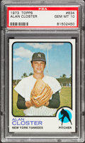 Baseball Cards:Singles (1970-Now), 1973 Topps Alan Closter #634 PSA Gem Mint 10 - Pop Three....