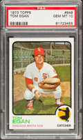 Baseball Cards:Singles (1970-Now), 1973 Topps Tom Egan #648 PSA Gem Mint 10 - Pop Three....