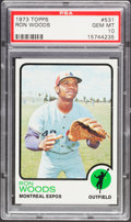 Baseball Cards:Singles (1970-Now), 1973 Topps Ron Woods #531 PSA Gem Mint 10 - Pop Two. ...