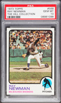Baseball Cards:Singles (1970-Now), 1973 Topps Ray Newman #568 PSA Gem Mint 10 - Pop Three....