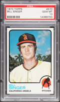 Baseball Cards:Singles (1970-Now), 1973 Topps Bill Singer #570 PSA Gem Mint 10 - Pop Four....