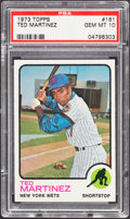 Baseball Cards:Singles (1970-Now), 1973 Topps Ted Martinez #161 PSA Gem Mint 10....