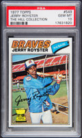 Baseball Cards:Singles (1970-Now), 1977 Topps Jerry Royster #549 PSA Gem Mint 10 - Pop One. ...