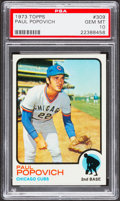 Baseball Cards:Singles (1970-Now), 1973 Topps Paul Popovich #309 PSA Gem Mint 10....