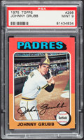 Baseball Cards:Singles (1970-Now), 1975 Topps Johnny Grubb #298 PSA Mint 9....